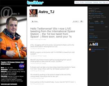 In this screen shot taken from Twitter, the Twitter page of astronaut Timothy (TJ) Creamer is shown. In a high tech first _ really, really high _ astronauts in space finally have Internet access. On Friday, Jan. 22, 2010, Creamer posted the first live Twitter post truly from space.AP Photo/Twitter