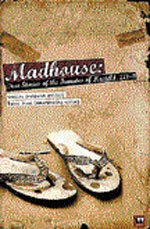Madhouse: True Stories of the  Inmates of  Hostel4, IIT-B Edited by Urmilla Despande and Bakul Desai  Westland 2010, pp 335 295