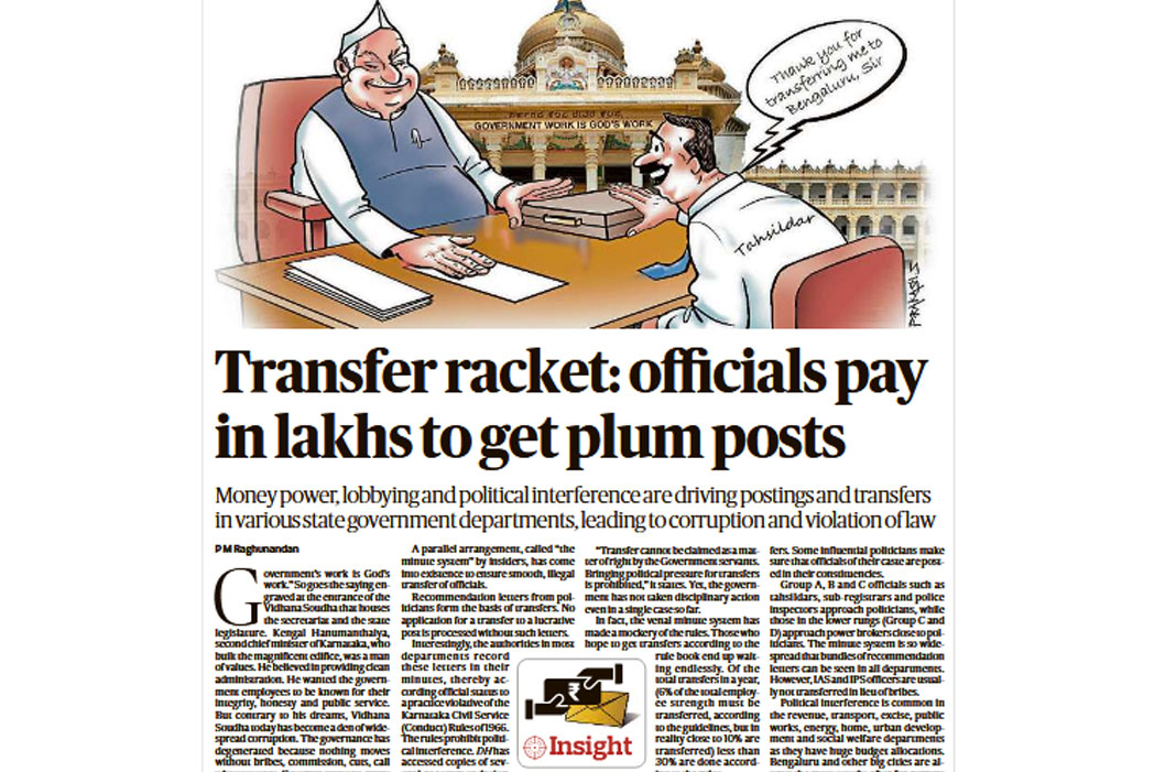'Your article highlights the unholy nexus between the corrupt government employees and the politicians,' says K S Ramabhatta, Bengaluru