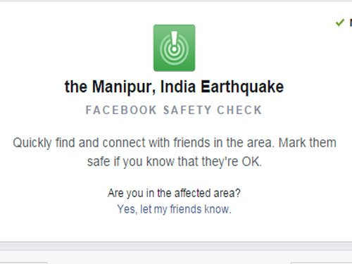 Facebook activates 'Safety Check' for Manipur quake