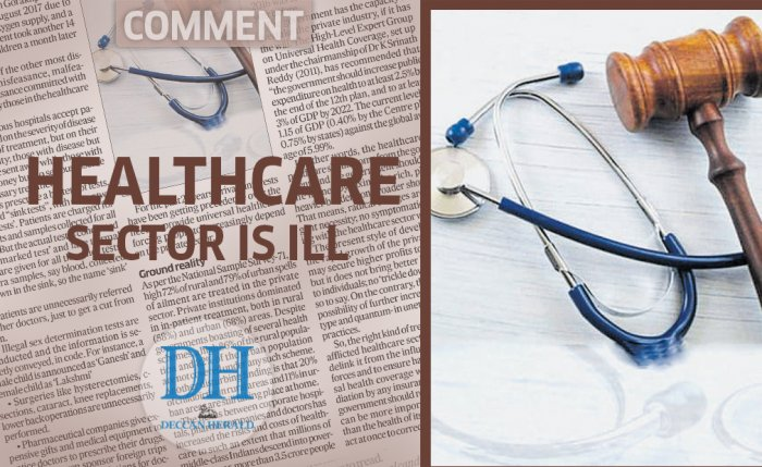 Healthcare sector is ill