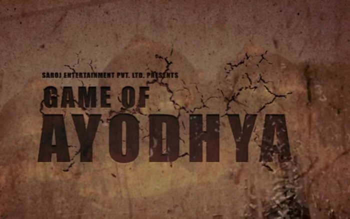 'Game of Ayodhya' maker urges UP govt to ensure its peaceful screening