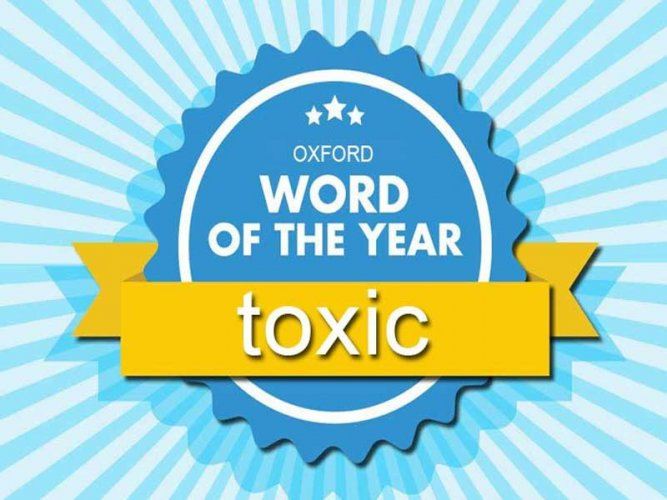 The word toxic was selected from a shortlist that included contenders such as 'gaslighting,' 'incel' and 'techlash.' (Image courtesy Oxford Dictionary/Twitter)