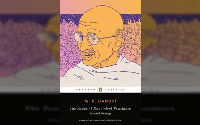 """Curated by scholar-author Tridip Suhrud, the book, """"The Power of Nonviolent Resistance: Selected Writings"""", puts together the father of the nation's works ahead of his 150th birth anniversary."""