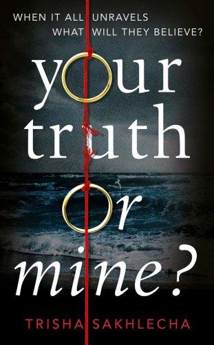 Your Truth or Mine? Trisha Sakhlecha