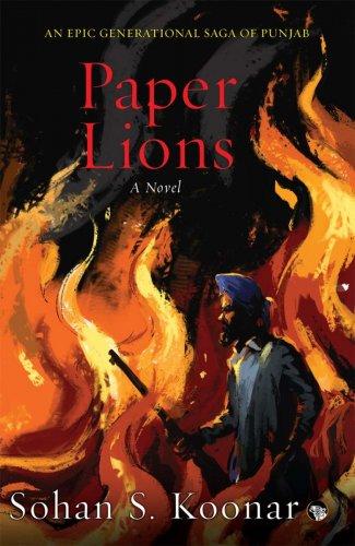 Paper Lions, Sohan S Koonar