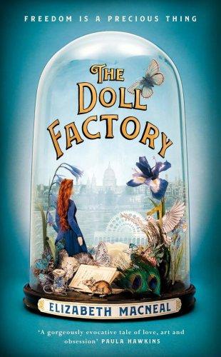 The Doll Factory, Elizabeth Macneal
