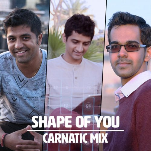 Shape of You with a Carnatic twist
