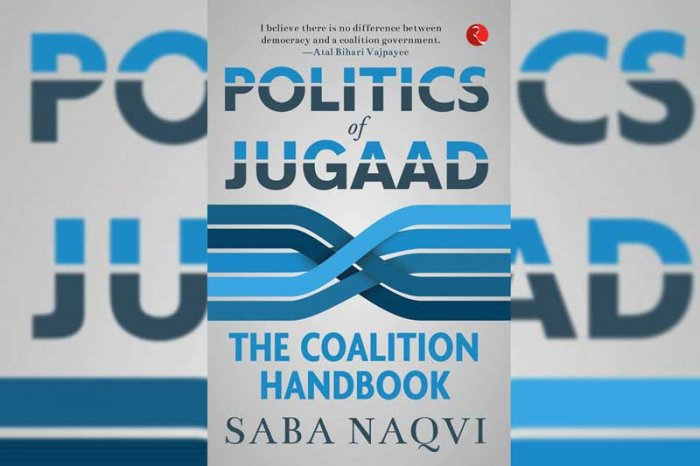 In 1996, the book 'Politics of Jugaad: The Coalition Handbook' by journalist Saba Naqvi says, the country for the first time saw a change in the anti-Congress narrative. (Image: http://rupapublications.co.in)