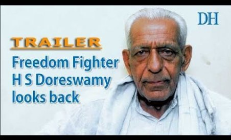 TRAILER: Freedom fighter H S Doreswamy looks back