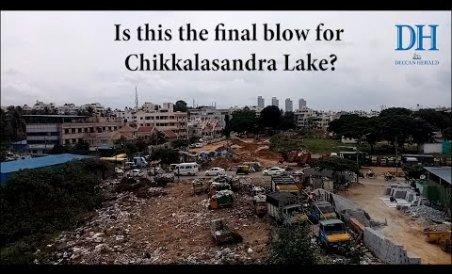 Final Blow for Chikkalasandra Lake?