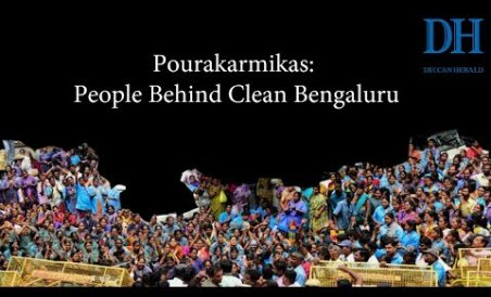 Pourakarmikas: People Behind Clean Bengaluru