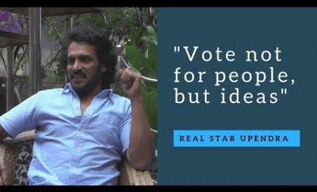 Upendra Talks Politics