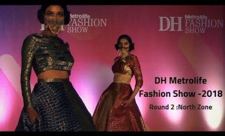 DH Metrolife Fashion Show-2018 ( North Zone )