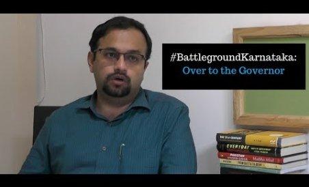 Battleground Karnataka: Over to the Governor