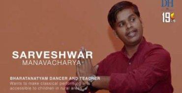 Sarveshwar Manavacharya: Classical Dance on Rural Soil