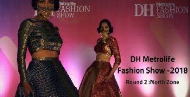 DH Metrolife Fashion Show - 2018 (North Zone)