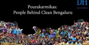 Pourakarmikas: People Behind Clean Bengaluru
