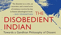 Book review: The Disobedient Indian by Ramin Jahanbeglo