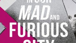 Book review:In Our Mad And Furious City, Guy Gunaratne