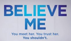 Book review: Believe Me by J P Delaney