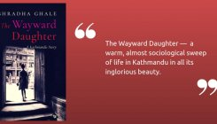 Book review: The Wayward Daughter by Shradha Ghale